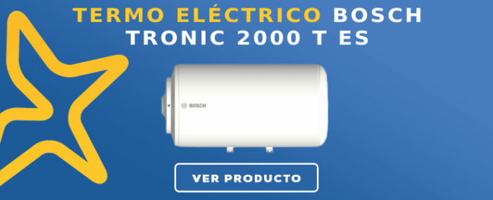 Termo eléctrico Bosch TRONIC 2000 T ES