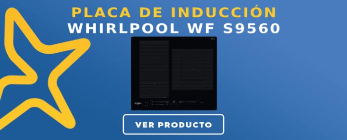 Placa de inducción Whirlpool WF S9560 NE