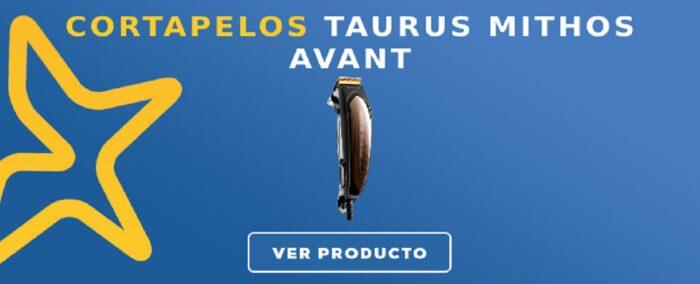 Cortapelos Taurus MITHOS AVANT